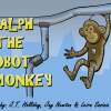 Ralph the Robot Monkey